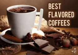 Best Flavored Coffee – Popular Flavors In 2021