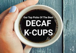 best decaf k cups