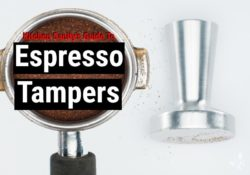 What Is A Tamper? Best Espresso Tamping Guide
