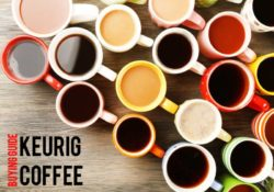 Best K-Cup Coffee Flavors In 2021 Reviewed