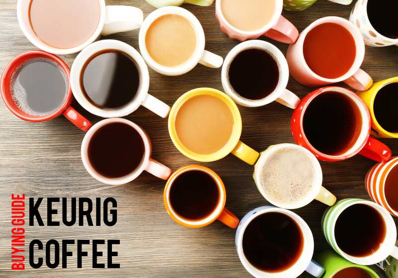 Best Keurig Coffee