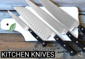 The 15 Best Kitchen Knives To Buy In 2021