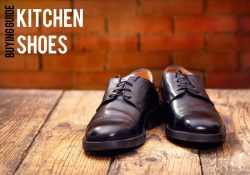The 5 Best Kitchen Shoes To Buy In 2021