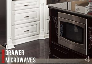 5 Best Microwave Drawer Reviews For 2021