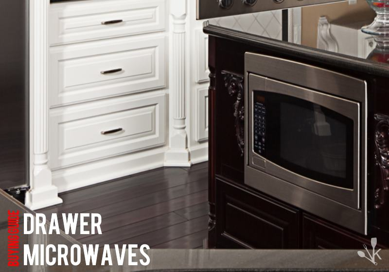 best microwave drawer
