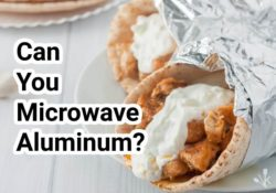 Can You Microwave Aluminum Foil?