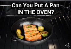 Can You Put A Pan In The Oven