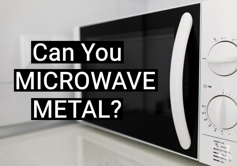 can you put metal in the microwave