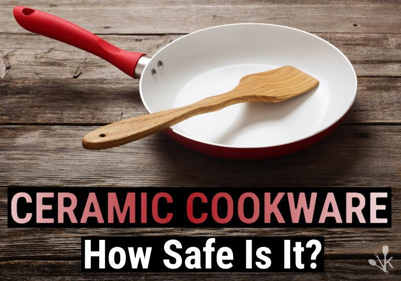 ceramic cookware dangers