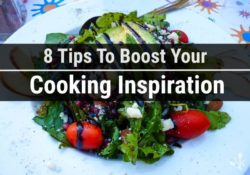 8 Ways To Improve Your Cooking Inspiration (Best Tips)