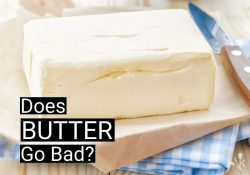Does Butter Go Bad & How Long Does It Last?