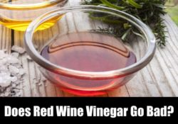 Does Red Wine Vinegar Go Bad? How Long Does It Last?