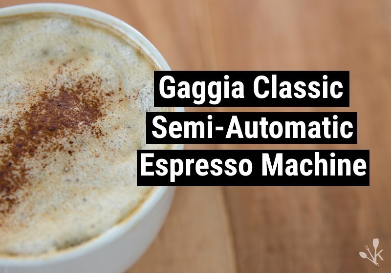 Gaggia Classic Review