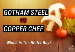 Gotham Steel vs Copper Chef Cookware & Which Is Best?