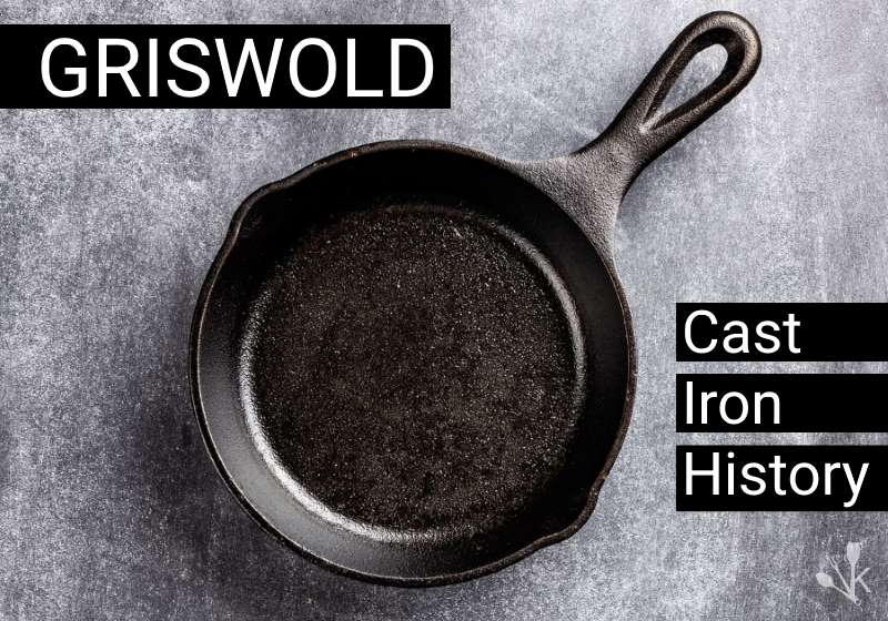 Griswold cast iron history