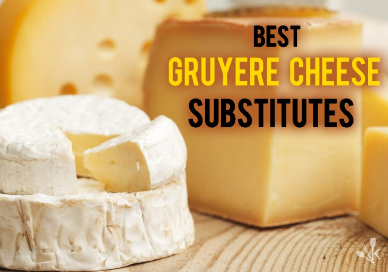 Gruyere cheese substitutes