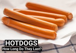 How Long Do Hot Dogs Last? Do They Go Bad?