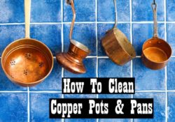 How To Clean Copper Pots and Pans & Remove Tarnish!