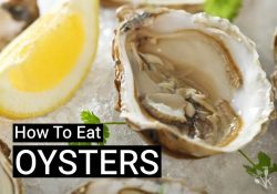 How To Eat Oysters Raw or Cooked At Home
