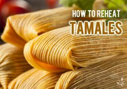 How To Reheat Tamales At Home – 3 Best Ways