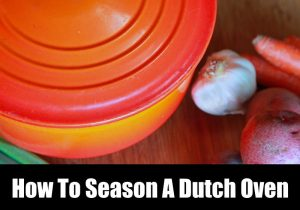 how to season a dutch oven