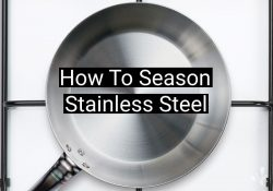 How To Season A Stainless Steel Pan (Nonstick)