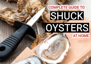 How To Shuck Oysters At Home – Oyster Guide