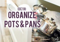 How To Store Pots And Pans (Top 3 Ways To Organize)