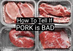 How To Tell If Pork Is Bad: It Smells Funny?