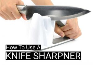 How To Use A Knife Sharpener (With Videos)