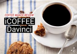 iCoffee Davinci Review – Is The RSS300-DAV Worth It?
