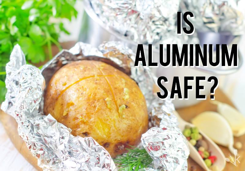 Is Aluminum Bad For You