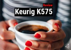 Keurig k575 Review – Is The k575 Coffee Brewing System Worth It?