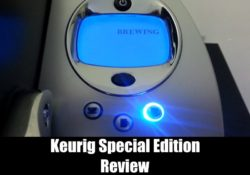 Keurig Special Edition Review