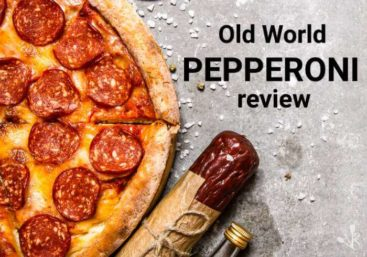 What Is Old World Pepperoni? A Tasty Review