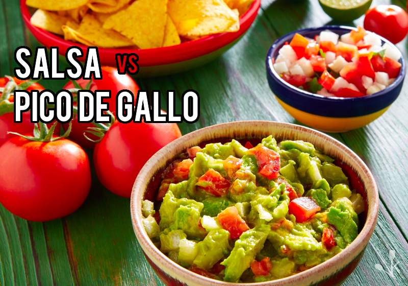 Pico De Gallo vs Salsa