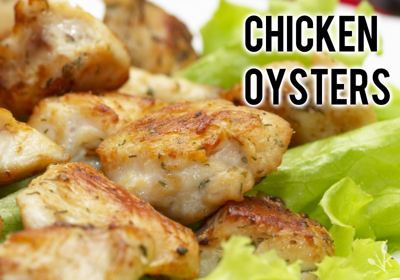 What Are Chicken Oysters