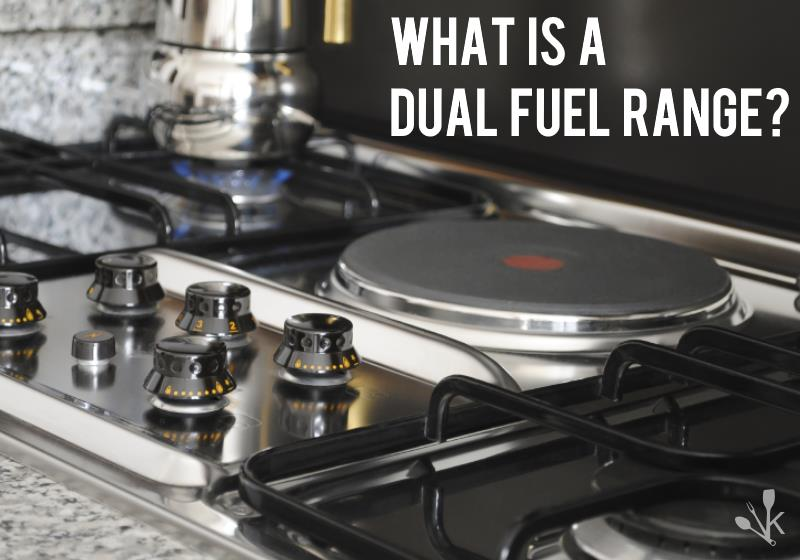 what is a dual fuel range