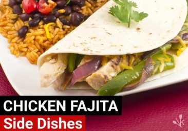 What To Serve With Fajitas – 12 Side Dishes