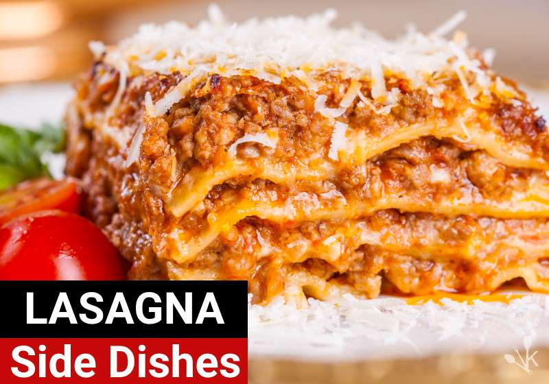 What To Serve With Lasagna