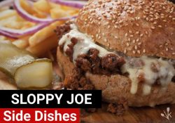 What To Serve With Sloppy Joes