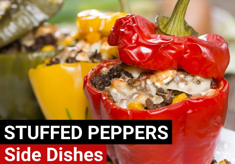 What To Serve With Stuffed Peppers
